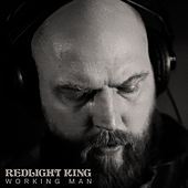 Working Man by Redlight King
