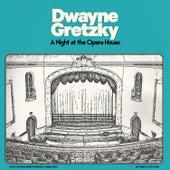 A Night at the Opera House (Live) de Dwayne Gretzky