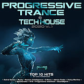 Progressive Trance & Tech House: 2020 Top 10 Hits, Vol. 1 by Dr. Spook