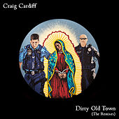 Dirty Old Town (FTSE Remix) de Craig Cardiff