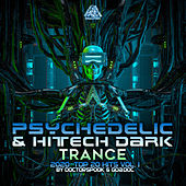 Psychedelic & Hi Tech Dark Trance: 2020 Top 20 Hits, Vol. 1 by Dr. Spook