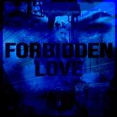 Forbidden Love by Zeke