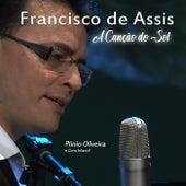 Francisco de Assis: A Canção do Sol de Plinio Oliveira e Coro Infantil