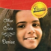 Olhar de Cristo by DENISE