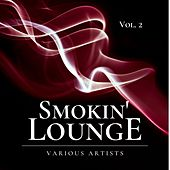 Smokin' Lounge, Vol. 2 de Various Artists