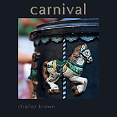 Carnival by Charles Brown