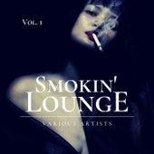 Smokin' Lounge, Vol. 1 by Various Artists