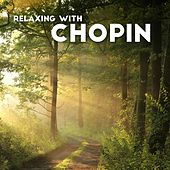 Relaxing with Chopin de Various Artists