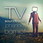 TV Soundtracks de Johannes Bornlöf
