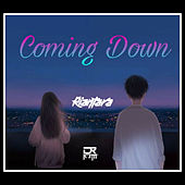 Coming Down (Remix) di RianTara