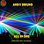 All in One (electro mix version) di Andy Bruno