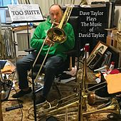 Dave Taylor Plays the Music of David Taylor by David Taylor