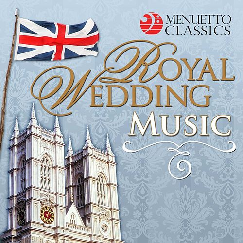 Royal Wedding Music by Various Artists