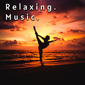 Soothing and Calming Music Sounds Collection by Various Artists