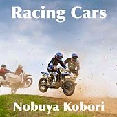 Racing Cars by Nobuya  Kobori