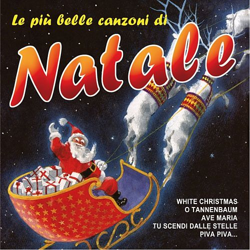 Le più belle canzoni di Natale by Various Artists