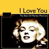 The Best of Marilyn Monroe (I Love You) von Marilyn Monroe