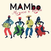 Mambo Musica E Ritmo de Various Artists