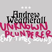 Unknown Plunderer / End Times Sound de Andrew Weatherall