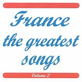 France the Greatest Songs, Vol. 2 de Various Artists