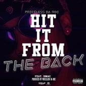 Hit It From The Back (feat. Dmac) von Priceless Da ROC