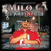Still Pushin n' Strivin by Milo G