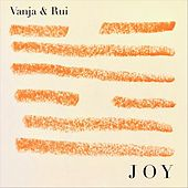 Joy by Vanja