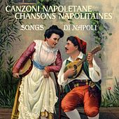 Canzoni napoletane - Chansons napolitaines - Songs di Napoli von Various Artists