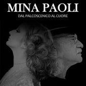 Mina paoli (Dal palcoscenico al cuore) by Various Artists