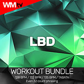 LBD (Workout Bundle / Even 32 Count Phrasing) de Workout Music Tv