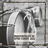 Masterpieces of Afro-Cuban Jazz de Various Artists