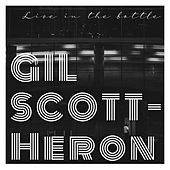 Live in The Bottle von Gil Scott-Heron