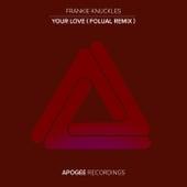 Your Love (FOLUAL Remix) di Frankie Knuckles