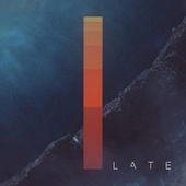 The One and I by Late