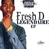 Legendaire by Fresh-D