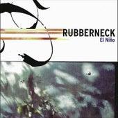 El Niño de Rubberneck