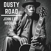 Dusty Road di John Lee Hooker