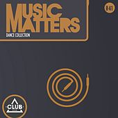 Music Matters - Episode 41 by Various Artists
