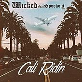Cali Ridin by Wicked