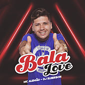 Bala Love de MC Alemão