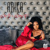 What You're Waiting For by Arika Shanelle