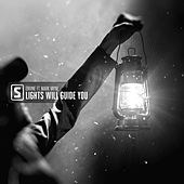 Lights Will Guide You by Envine