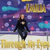 Through My Eyes de Emilia