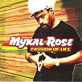 Passion Of Life de Mykal Rose