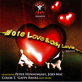 More Love & Only Love Riddim by Various Artists