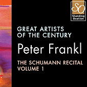 Peter Frankl - The Schumann Recital Vol. 1: Great Artists Of The Century by Peter Frankl
