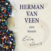 Een keuze, live thuis de Herman Van Veen