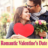Romantic Valentine's Date by Various Artists