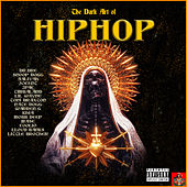 The Dark Art of Hip Hop by Various Artists