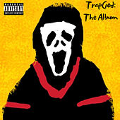 TrapGod: The Album by EBF